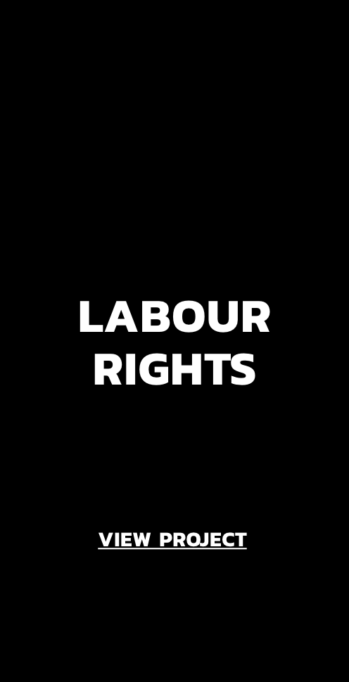 View Project: Labour Rights